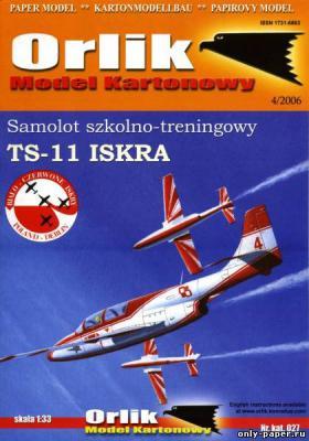 027         *         TS-11 Iskra (1:33)       *      ORL