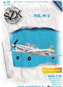 027   *   PZL  M-2(1:33)   *   SzK