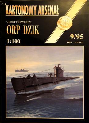 "10    *    9\95    *    Okret podwodny ""ORP Dzik"" (1:100)     *      HAL"