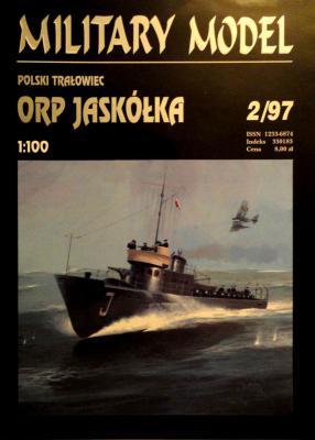 008   *   2\97    *     Polski tralowiec ORP Jaskolka (1:100)       *      HAL *  MM