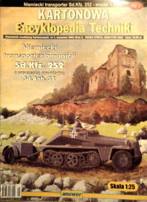 001   *    1\03      *      Niemiecki transporter amunicji Sd.Kfz.252 (1:25)      *      ANSWER       AET