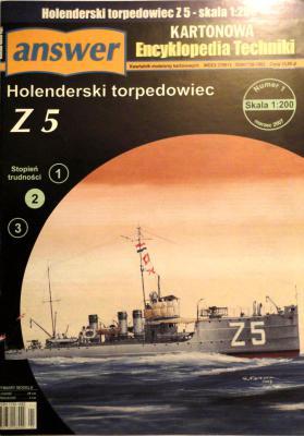 018     *    1\07       *         Holenderski torpedowiec Z5 (1:200)       *     ANSWER   AET