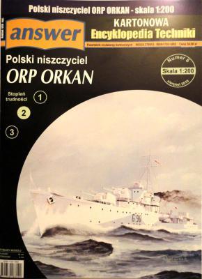 032      *       6\10       *       Polski niszczyciel ORP Orkan (1:200)     *    ANSWER      AET