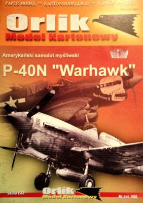 "008           *           Amerykanski samolot mysliwski P-40N ""Warhawk"" (1:33)        *       ORL"