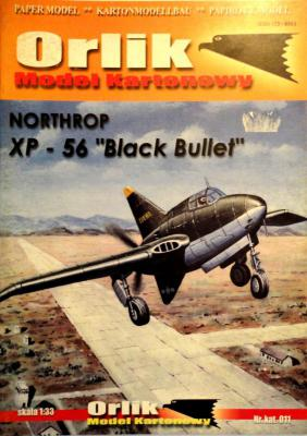 011            *            Northrop XP-56 black bullet (1:33)        *        ORL