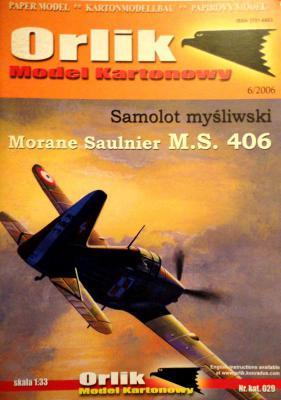 029            *             Samolot mysliwski Morane Saulnier M.S. 406 (1:33)       *      ORL