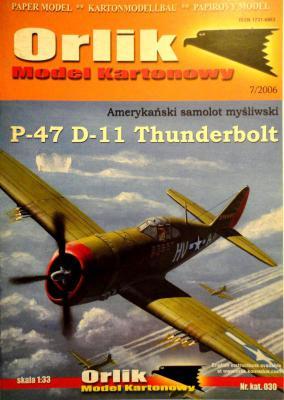 030             *              P-47 D-11 Thunderbolt  (1:33)       *     ORL