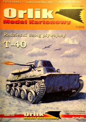 034              *                  Radziecki czolg plywajacy T-40 (1:25)        *       ORL