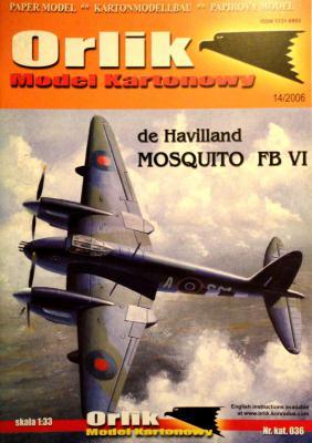 036            *               Mosquito FB VI de Havilland (1:33)         *      ORL
