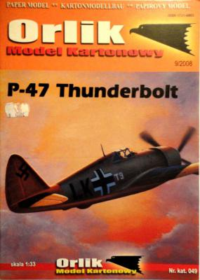 049           *               P-47 Thunderbolt (1:33)      *      ORL