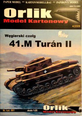 061            *              Wegierski czolg 41.M Turan II (1:25)   *    ORL