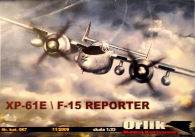 067               *                     XP-61E\F-15 Reporter (1:33)        *       ORL