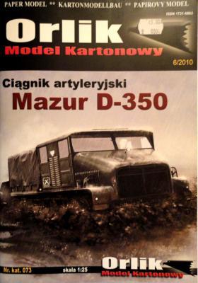 073             *                Ciagnik artyleryjski Mazur D-350 (1:25)    *   ORL