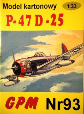093  *  P-47 D-25 (1:33)       *      GPM-J