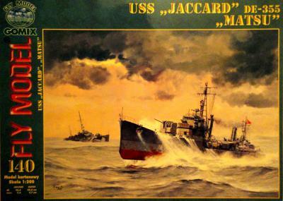 "GOM-140    *    USS ""Jaccard"", DE-335 ""Matsu"" (1:200)"