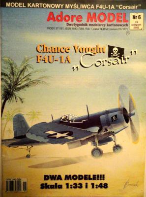 "6\02    *   Chance Vought F4U-1A ""Corsair"" (1:33, 1:48)   *   Adore  model"