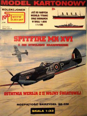 2\99   *   Spitfire MK XVI (1:33)        *     SUPER