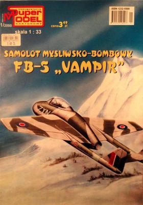 "1\00   *  Samolot mysliwsko-bombowy FB-5 ""Vampir"" (1:33)        *        SUPER"