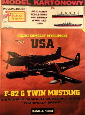 1\99   *  Ciezki samolot mysliwski USA F-82 G Twin Mustang (1:33)        *      SUPER