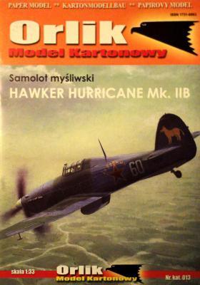 013            *              Samolot mysliwski Hawker Hurricane Mk. IIB (1:33)    *    ORL