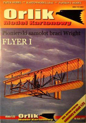 017            *                Pionierski samolot braci Wright  Flyer I (1:25)         *     ORL