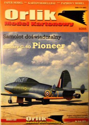 021            *              Samolot doswiadczalny Gloster G.40 Pioneer (1:33)       *      ORL