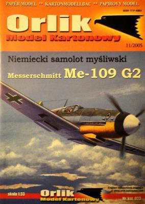 023             *              Niemiecki samolot mysliwski Messerschmitt Me-109 G2 (1:33)       *     ORL