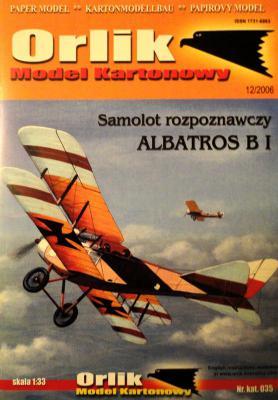 035           *           Samolot rozpoznawczy Albatros B I (1:33)       *     ORL