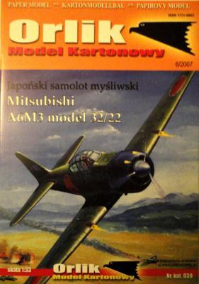 039          *              Japonski samolot mysliwski Mitsybishi A6M3 model 32/22 (1:33)       *     ORL