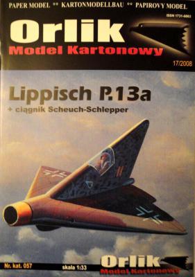 057          *            Lippisch P.13a (1:33)         *        ORL