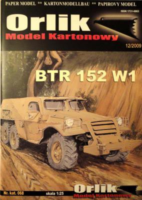 068         *         BTR 152 W1 (1:25)        *      ORL