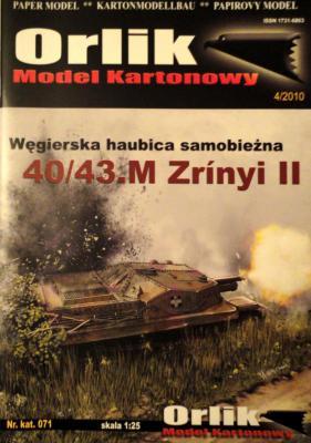 071         *          Wegierska haubica samobiezna 40/43.M Zrinyi II (1:25)   *    ORL