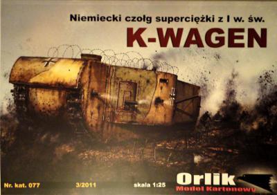 077        *         Niemiecki czolg superciezki z I w. sw. K-Wagen (1:25)     *   ORL
