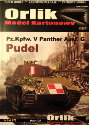 078         *           Pz.Kpfw. V Panther Ausf.G Pudel (1:25)     *    ORL