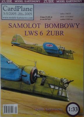 3-5\05           *            Samolot bombowy LWS 6 Zubr (1:33)   *   CARD-PLAN