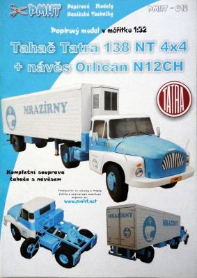 012         *          Tahac Tatra 138 NT 4x4, naves Orlican N12CH (1:32)   *   PMHT