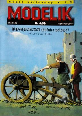 Mod-035      *   4\99    *    Bombarda (1:9)