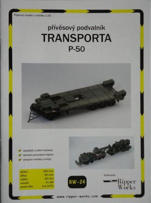 024         *        Transporta P-50 (1:32)       *       RIP