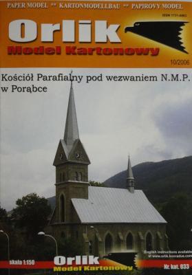 033        *        Kosciol Parafialny pod wezwaniem N.M.P. w Porabce (1:150)      *     Orlik
