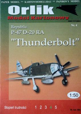 "004    *    Republic P-47 D-20 RA ""Thunderbolt"" (1:50)   *   ORL"
