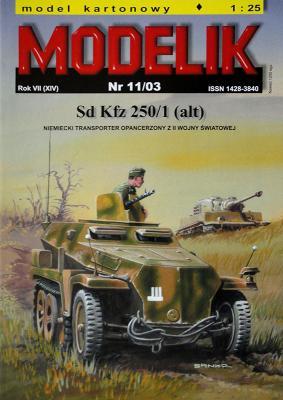 MOD-076    *   11\03   *   Sd Kfz 250/1(alt) (1:25)