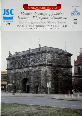 202    *    Bramy dawnego gdanska: Krowia, Wyzynna, Zutawska (1:200)    *   JSC