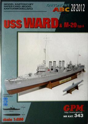 GP-326    *    28\12\343    *   USS Ward & M-20 typ A (1:200)    +   резка