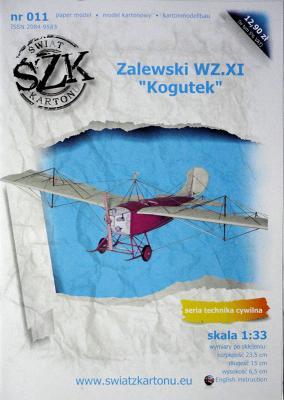 "011   *    Zalewski WZ.XI ""Kogutek"" (1:33)    *    SzK"