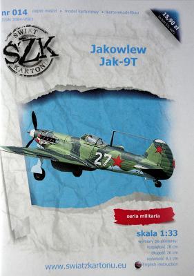 014    *   Jakowlew Jak-9T (1:33)    *    SzK