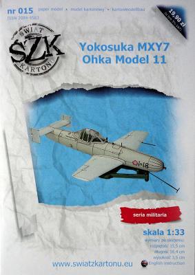 015    *   Yokosuka MXY7 Ohka Model 11 (1:33)   *    SzK