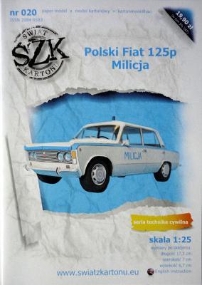 020    *    Polski Fiat 125p Milicja (1:25)     *   SzK