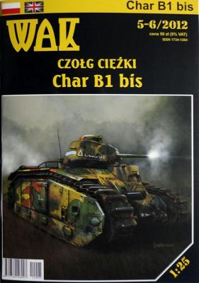 WAK- 087    *   5-6\12    *   Czolg ciezki Char B1 bis (1:25)