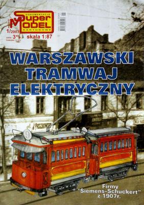 1\03   *   Warszawski tramwaj elektryszny (1:87)   *   SUPER