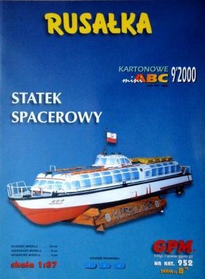 952  *  9\00  *  Rusalka Statek spacerowy (1:87)   *   GPM-ABC